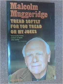 Book Tread Softly For You Tread On My Jokes