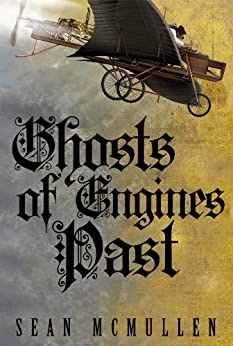 Ghosts of Engines Past by [McMullen, Sean]