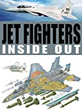 Jet Fighters Inside Out, Jim Winchester, 1607101084