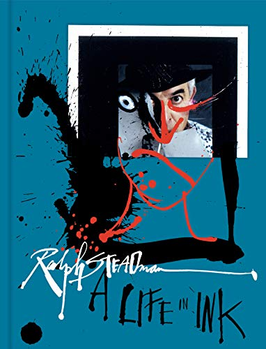 Book Cover: Ralph Steadman: A Life in Ink