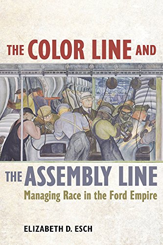 Color Line and the Assembly Line (American Crossroads)