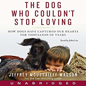 Dog Who Couldn't Stop Loving Audiobook