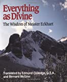 img - for Everything as Divine: The Wisdom of Meister Eckhart (Spiritual Samplers) book / textbook / text book