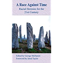 A Race Against Time: Racial Heresies for the 21st Century