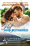 Hot and Bothered (Jupiter Point Book 7)