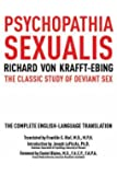 Psychopathia Sexualis: The Classic Study of Deviant Sex