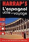 Harrap's : L'espagnol utile en voyage par Busuttil