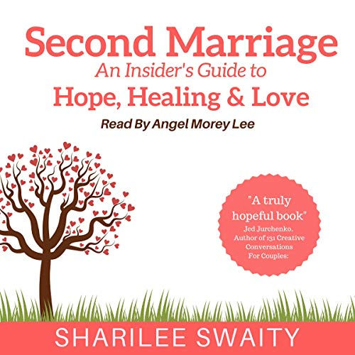 Pdf Self-Help Second Marriage: An Insider's Guide to Hope, Healing & Love