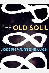 The Old Soul (Kindle Single) Kindle Edition
