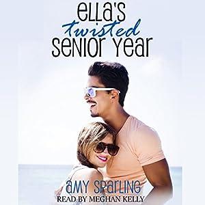 Ella's Twisted Senior Year Hörbuch