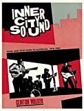 img - for Inner City Sound: Punk and Post-Punk in Australia, 1976-1985 book / textbook / text book