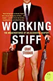 Working Stiff: The Misadventures of an Accidental Sexpert (P.S.)