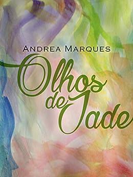 Olhos de Jade por [Marques, Andrea]