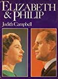 img - for Elizabeth and Philip book / textbook / text book