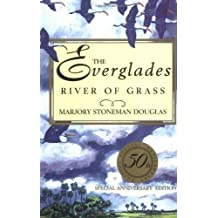 The Everglades: River of Grass by Douglas, Marjory Stoneman(March 1, 1997) Hardcover