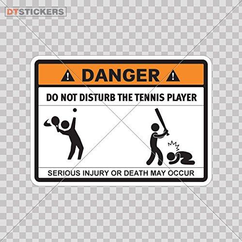 (Hobby Vinyl Decal Humor Warning Danger Do Not Disturb The Tennis Player car Win hobby decor (14 X 10,0 In. ) Fully Waterproof Printed vinyl sticker)