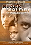 Black Male(d) : Peril and Promise in the Education of African American Males, Howard, Tyrone C., 0807754919