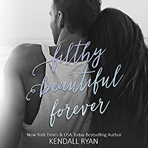 Filthy Beautiful Forever Audiobook