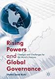 Rising Powers and Global Governance: Changes and Challenges for the World's Nations