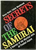 Secrets of the Samurai, Oscar Ratti and A. Westbrook, 0804809178