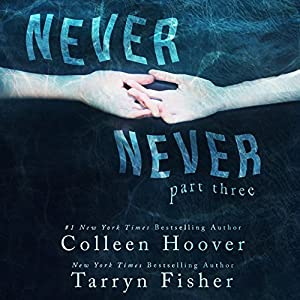 Never Never: Part Three Audiobook