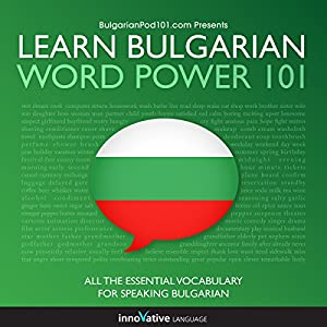 Learn Bulgarian - Word Power 101 Audiobook