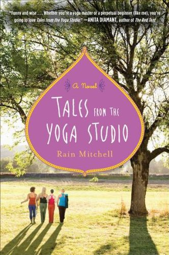 Tales From The Yoga Studio  A Novel
