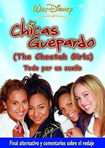 Chicas Guepardo: todo por un sueño (The Cheetah girls 1) [DVD]