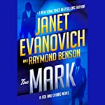 The Mark | Janet Evanovich,Raymond Benson