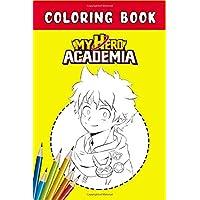 My hero academia Coloring Book: Anime Drawing Book ,Coloring Book and Sketchbook Anime ,100 Page high quality