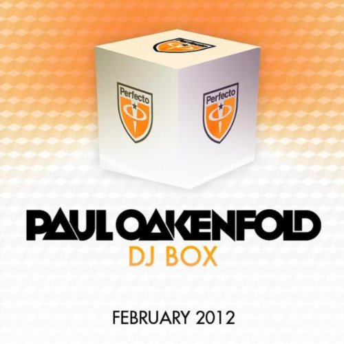 DJ Box - February 2012 (Selected By Paul Oakenfold)