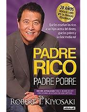 Padre Rico, Padre Pobre. Edición 20 aniversario / Rich Dad Poor Dad
