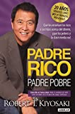 img - for Padre Rico, Padre Pobre. Edici n 20 aniversario: Qu  les ense an los ricos a sus hijos acerca del dinero, que los pobres y la clase media no!/ Rich Dad Poor Da (Spanish Edition) book / textbook / text book