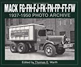 Mack FG, FH, FJ, FK, FN, FP, FT, FW 1937-1950 Photo Archive, Thomas E. Warth, 1882256352