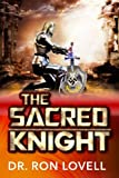 img - for The Sacred Knight (The Warrior Chronicles) (Volume 3) book / textbook / text book