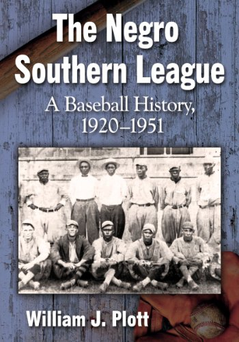 Search : The Negro Southern League: A Baseball History, 1920-1951