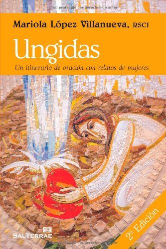 Ungidas (Spanish Edition) (Spanish) Paperback – October 24, 2011