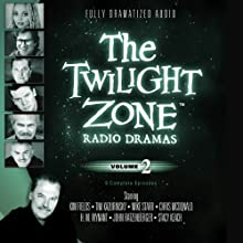 The Twilight Zone Radio Dramas, Volume 2 Radio/TV Program by Rod Serling Narrated by  full cast
