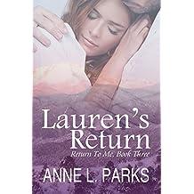 Lauren's Return (Return To Me Book 3)