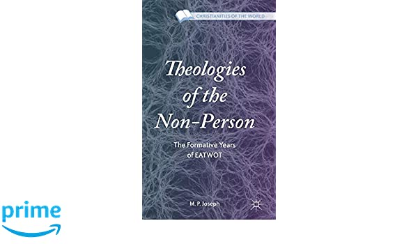 Theologies of the Non-Person: The Formative Years of EATWOT
