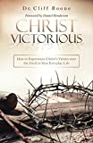 Christ Victorious: How to Experience Christ's