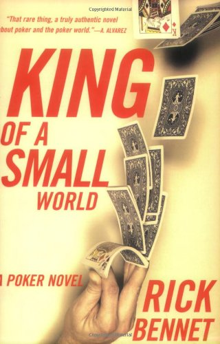 King of a Small World: A Poker Novel