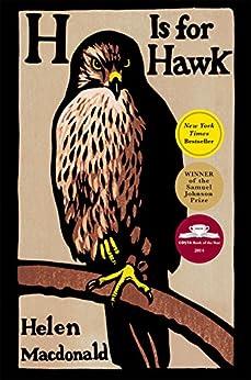 H Is for Hawk by [Macdonald, Helen]