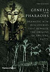 Genesis of the Pharaohs: Dramatic New Discoveries That Rewrite the Origins of Ancient Egypt