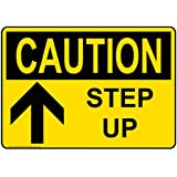 ComplianceSigns Aluminum OSHA CAUTION Sign, 7 x 5 in. with Watch Your Step Info in English, Yellow