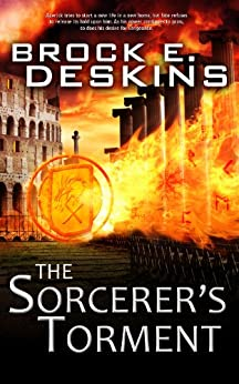 The Sorcerer's Torment: Book 2 of The Sorcerer's Path by [Deskins, Brock]