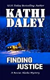 Finding Justice (Rescue Alaska Mysteries) (Volume 1) by  Kathi Daley in stock, buy online here