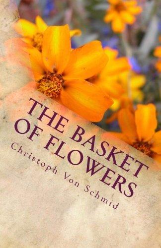The Basket Of Flowers: A Story of Forgiveness (Basket Flowers)