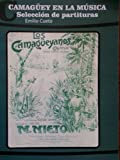 img - for Camaguey en la musica,seleccion de partituras. book / textbook / text book
