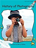 History of Photography: Fluency (Red Rocket Readers)